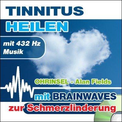 CD BRAINWAVES Meditation Tinnitus heilen - mit 432 Hz Musik [Zur Schmerzlinderung]