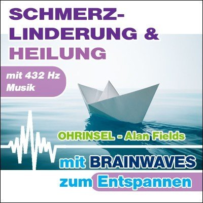 CD BRAINWAVES Meditation zur Schmerzlinderung - mit 432 Hz Musik [Zur Entspannung]