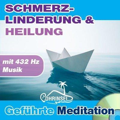CD Geführte Meditation zur Schmerzlinderung - mit 432 Hz Musik
