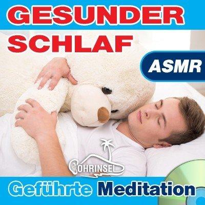 CD Gesunder Schlaf ASMR - Geführte Meditation