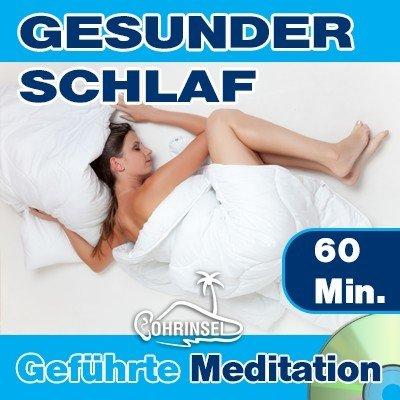 CD Gesunder Schlaf - Geführte Meditation