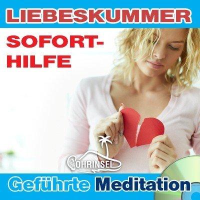 CD Hilfe bei Liebeskummer - Geführte Meditation