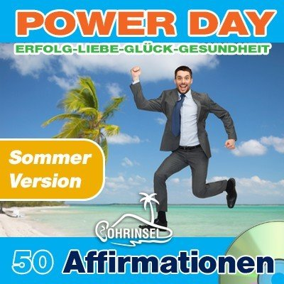 CD Power Day - 50 positive Affirmationen - *Sommer Version*
