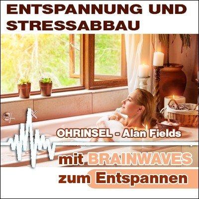 MP3 BRAINWAVES:  Entspannung, Stressabbau - Geführte Meditation