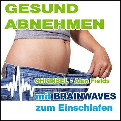 MP3 BRAINWAVES: Gesund Abnehmen - Geführte Meditation [Zum Einschlafen]