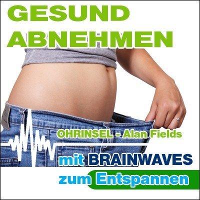 MP3 BRAINWAVES: Gesund Abnehmen - Geführte Meditation [Zum Entspannen]