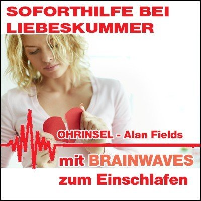 MP3 BRAINWAVES: Hilfe bei Liebeskummer - Geführte Meditation [Zum Einschlafen]