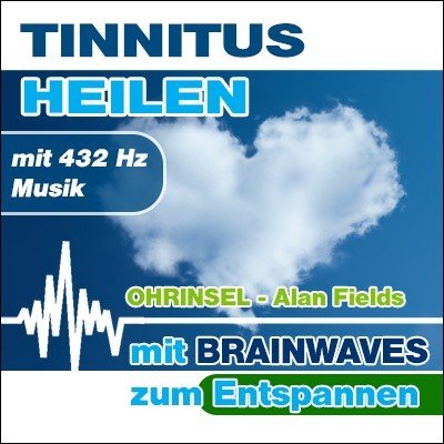 MP3 BRAINWAVES Meditation Tinnitus heilen - mit 432 Hz Musik [Zum Entspannen]