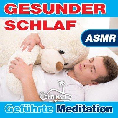 MP3 Gesunder Schlaf ASMR - Geführte Meditation