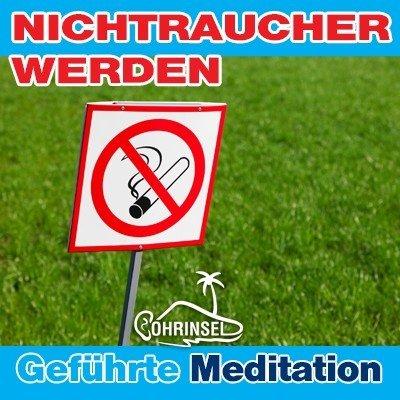 MP3 Nichtraucher werden - Geführte Meditation / Hypnose