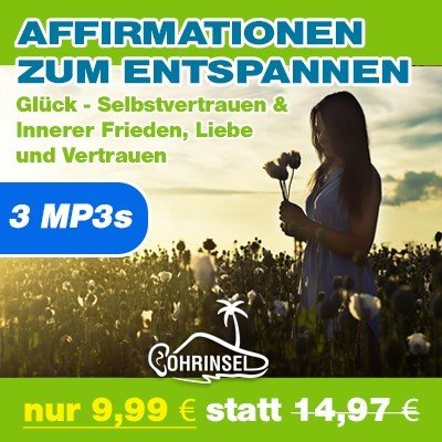 MP3 Paket - Positive Affirmationen zum Entspannen
