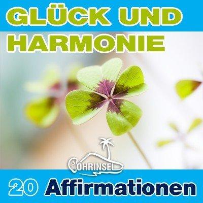 MP3 Positive Affirmationen für Glück und Harmonie