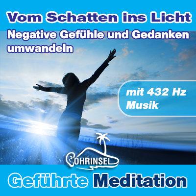 MP3 Negative Gefühle und Gedanken umwandeln - Meditation