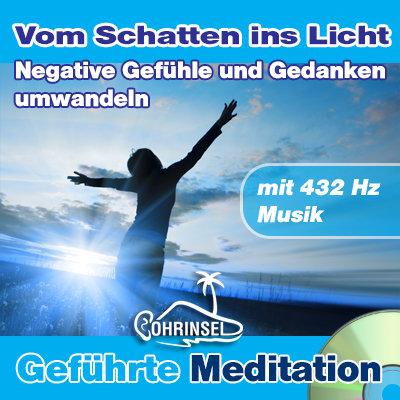 CD Negative Gefühle und Gedanken umwandeln - Meditation