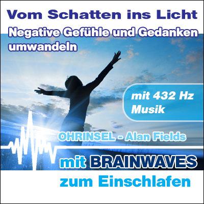 MP3 BRAINWAVES Negative Gefühle und Gedanken umwandeln  [Zum Einschlafen]