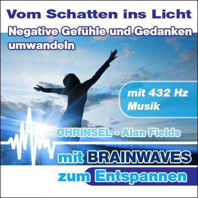 MP3 BRAINWAVES Negative Gefühle und Gedanken umwandeln  [Zum Entspannen]
