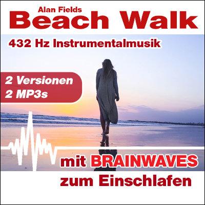 MP3 BRAINWAVES: 432 Hz Musik - Beach Walk [zum Einschlafen]