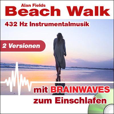 CD BRAINWAVES: 432 Hz Musik - Beach Walk [zum Einschlafen]
