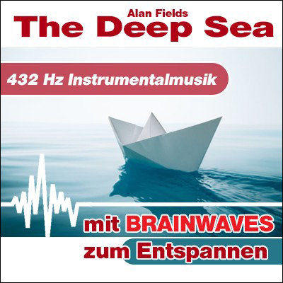 CD BRAINWAVES: 432 Hz Musik - The Deep Sea [zum Entspannen]
