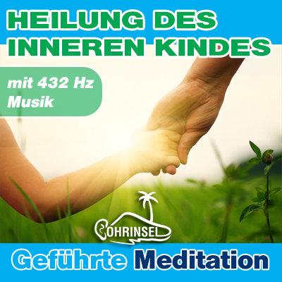 MP3 Heilung des inneren Kindes - Meditation