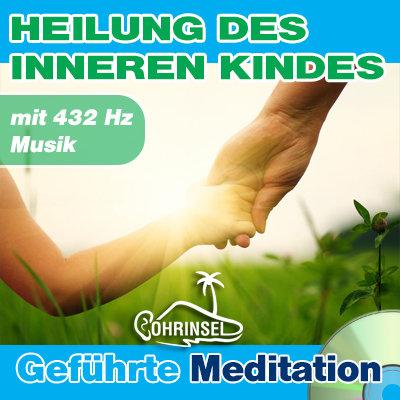 CD Heilung des inneren Kindes - Meditation