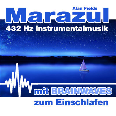 MP3 BRAINWAVES: 432 Hz Musik - Marazul [zum Einschlafen]