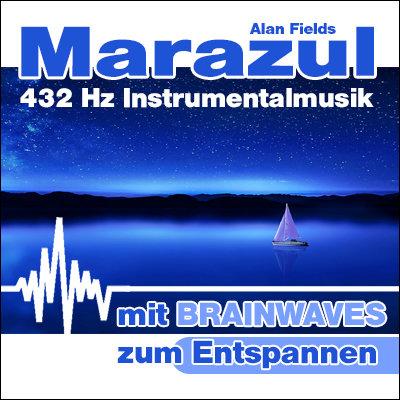 MP3 BRAINWAVES: 432 Hz Musik - Marazul  [Zum Entspannen]