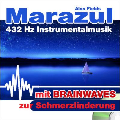CD BRAINWAVES: 432 Hz Musik - Marazul [zur Schmerzlinderung]