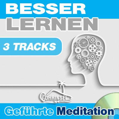 CD Besser und schneller lernen - Geführte Meditation