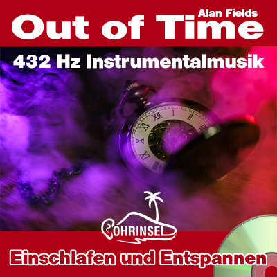 CD 432 Hz Musik - Out of Time