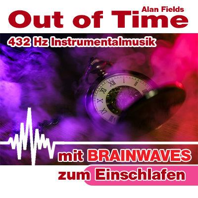 CD BRAINWAVES: 432 Hz Musik - Out of Time [zum Einschlafen]
