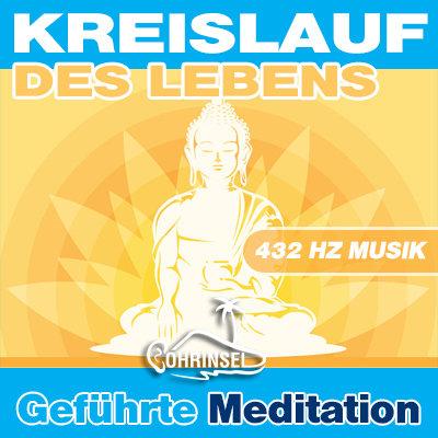 MP3 Kreislauf des Lebens - Geführte Meditation