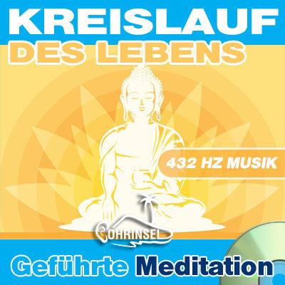 CD Kreislauf des Lebens - Geführte Meditation