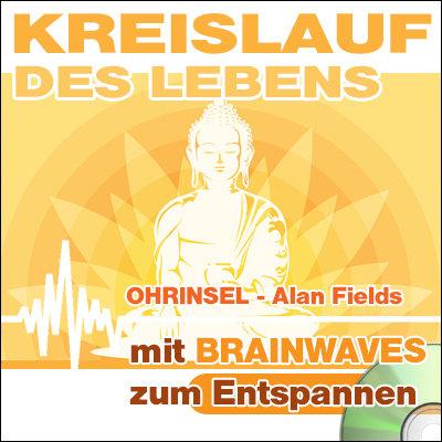 CD BRAINWAVES Kreislauf des Lebens  [Zum Entspannen]