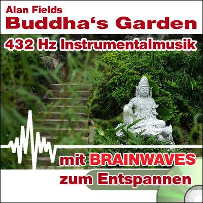 CD BRAINWAVES: 432 Hz Musik - Buddha's Garden  [Zum Entspannen]