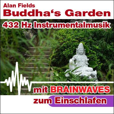 MP3 BRAINWAVES: 432 Hz Musik - Buddha's Garden [zum Einschlafen]