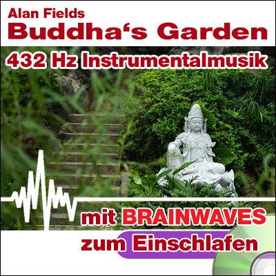 CD BRAINWAVES: 432 Hz Musik - Buddha's Garden [zum Einschlafen]