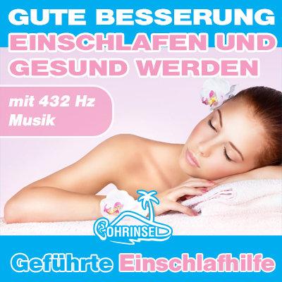 MP3 Gute Besserung - Einschlafen und gesund werden - Einschlafhilfe