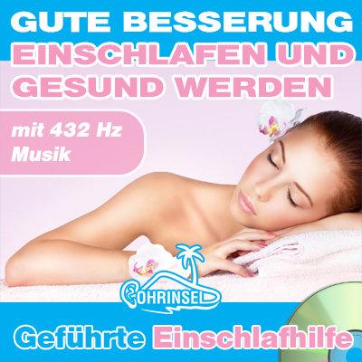CD Gute Besserung - Einschlafen und gesund werden - Einschlafhilfe