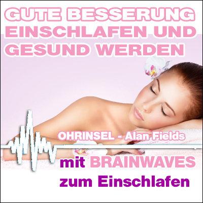 MP3 BRAINWAVES: Gute Besserung - Einschlafen und gesund werden [zum Einschlafen]