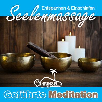 MP3 Seelenmassage - Meditation zum Entspannen und Einschlafen