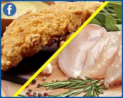 Chicken Breasts + Chicken Fingers