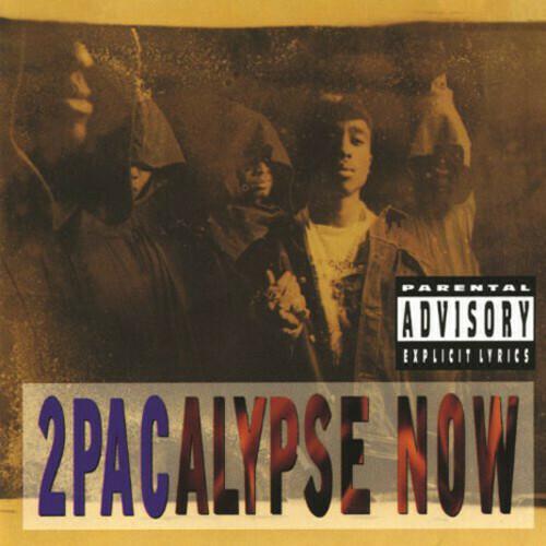 2Pac/ 2Pacalypse Now