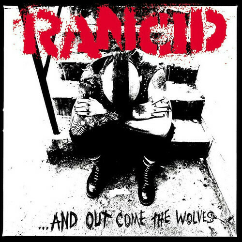 Rancid / & Out Come The Wolves