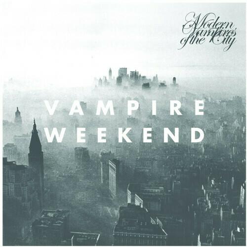 Vampire Weekend / Modern Vampires