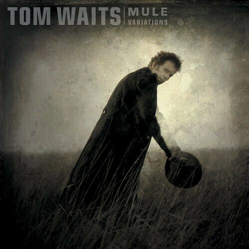 Tom Waits / Mule Variations