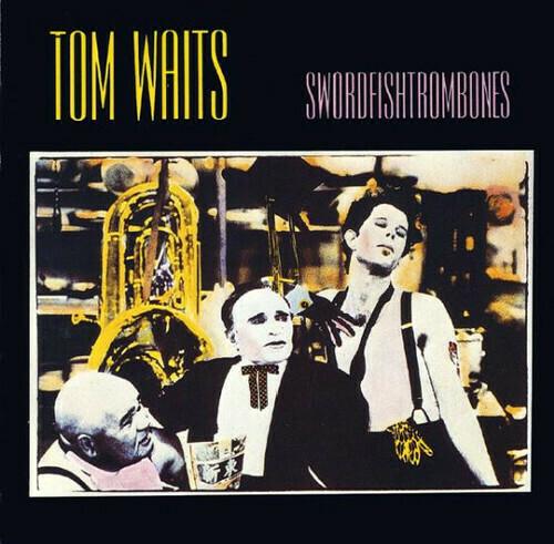 Tom Waits Swordfishtrombone