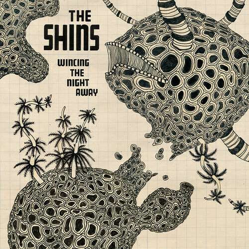 The Shins / Wincing The Night Away