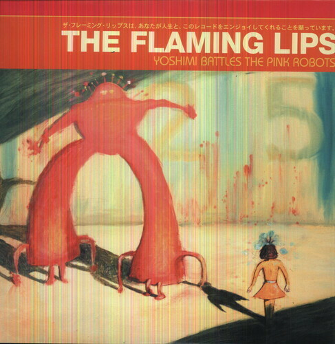 The Flaming Lips / Yoshimi Battles The Pink Robots