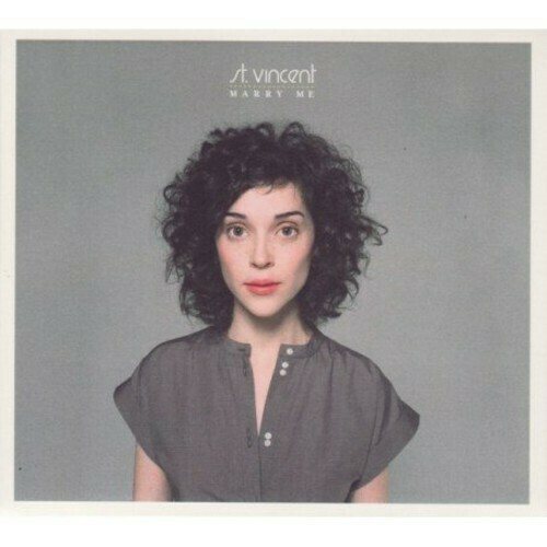 St. Vincent / Marry Me